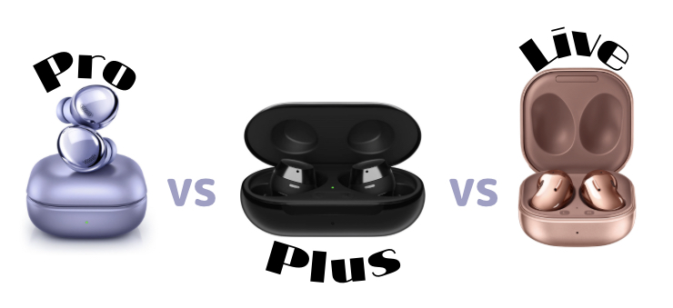 Galaxy Buds Pro VS Galaxy Buds + VS Galaxy Buds Live